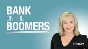 Bank On The Boomers by Barbara Kerry