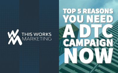 Top 5 Reasons You Need a D2C Campaign NOW