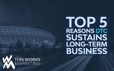 Top 5 Reasons Why D2C Sustains Long-Term Business