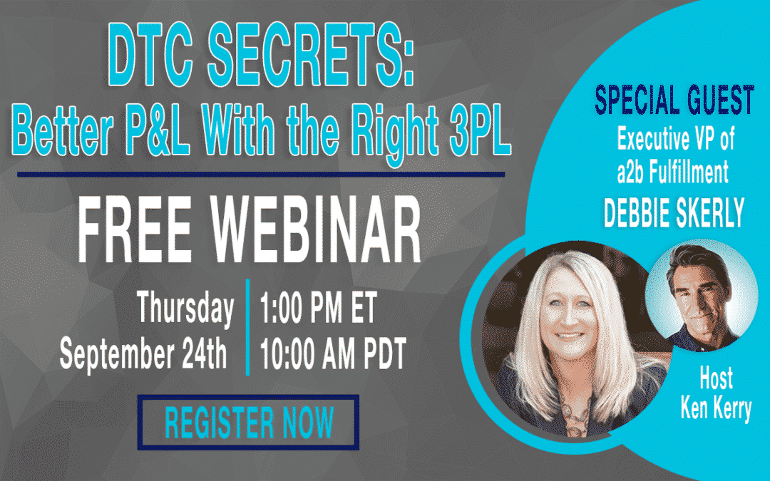 DTC Secrets: Better P&L with the Right 3PL Webinar to Be Hosted by Script to Screen Co-Founder and a2b Fulfillment Executive Vice President