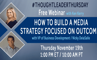 Watch the #ThoughtLeaderThursday Webinar — How to Build a Performance Media Strategy Focused on Outcomes