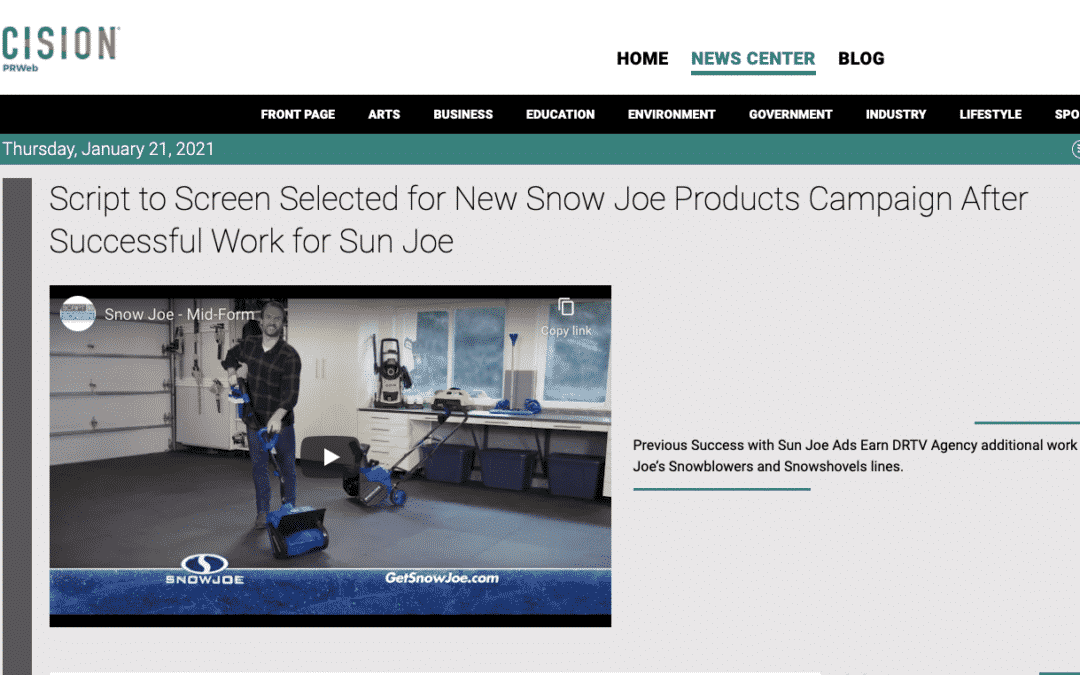 Script to Screen Selected for New Snow Joe Products Campaign After Successful Work for Sun Joe